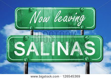 Now leaving salinas road sign with blue sky