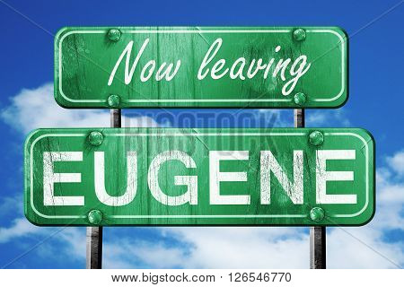 Now leaving eugene road sign with blue sky
