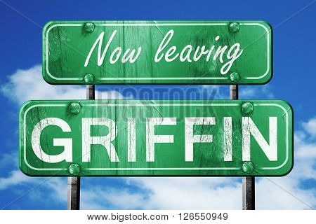 Now leaving griffin road sign with blue sky
