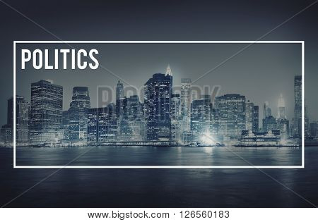 Politics Political Government Confilct Nation Concept