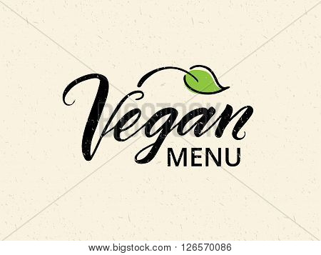 Vegan menu hand drawn brush lettering. Logo, badge template for cafe, restaurant. Texture elements can be easily removed.