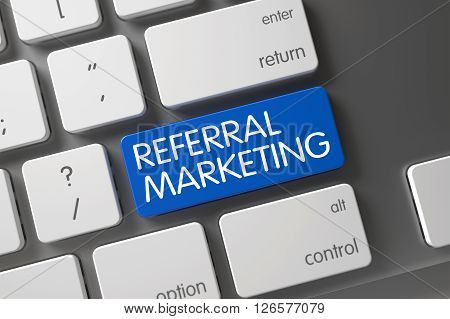 Computer Keyboard Keypad Labeled Referral Marketing. Key Referral Marketing on Aluminum Keyboard. Referral Marketing Written on Blue Button of Modernized Keyboard. 3D Render.