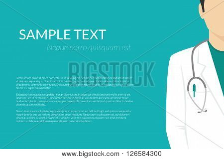Medical background with flat doctor wearing uniform with stethoscope and copy space for health care information. flat illustration for healthcare and medical banners and advertisimets