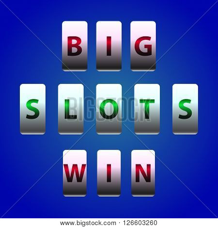 Vector Counter Big Win Slots. Element for casino, game and other projects. Big Win Icon over blue background