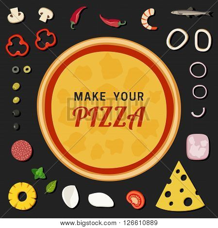 Make your pizza. Set of pizzas ingredients.