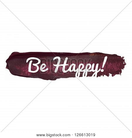 Be Happy Vector Word Hand Drawn Illustration Icon Card Isolated Written