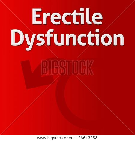 Erectile dysfunction concept image with text and related symbol.