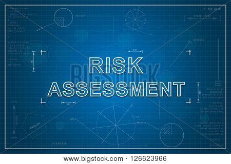 risk assessment on paper blueprint background business concept