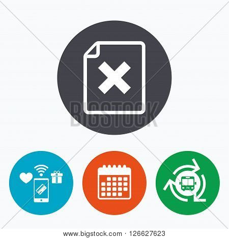 File document stop icon. Delete doc button. Remove file symbol. Mobile payments, calendar and wifi icons. Bus shuttle.