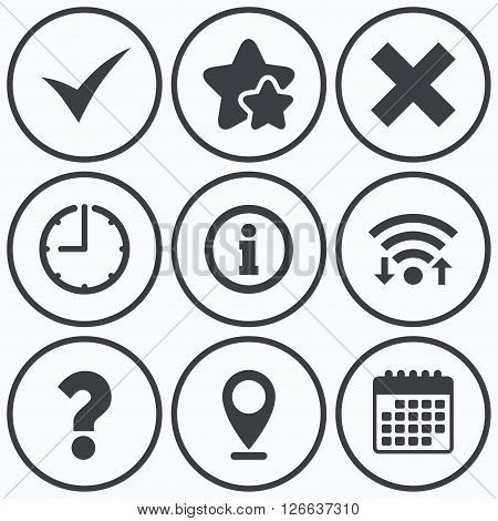 Clock, wifi and stars icons. Information icons. Delete and question FAQ mark signs. Approved check mark symbol. Calendar symbol.