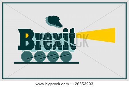United Kingdom exit from European Union relative image. Brexit named politic process. Referendum theme. Steam train as brexit word