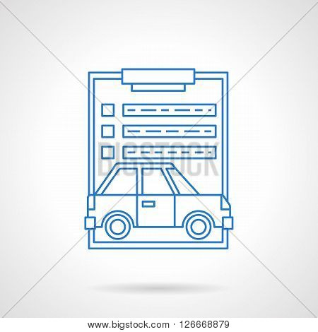 Car insurance agency. Clipboard with paper document and automobile image. Drafting of an agreement. Flat line style vector icon. Single design element for website, business.