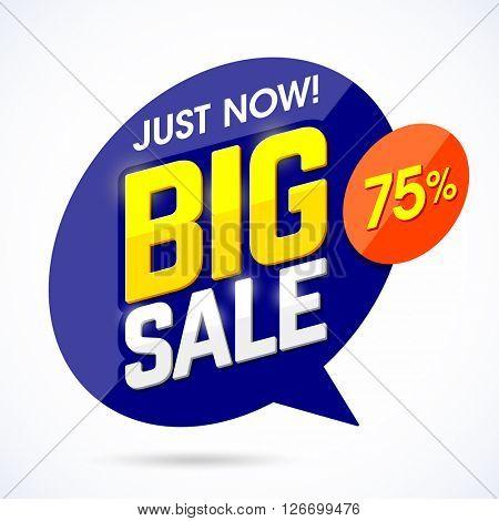 Just Now Big Sale banner, poster background. Vector illustration.