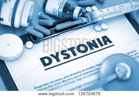 Dystonia, Medical Concept with Selective Focus. Dystonia, Medical Concept with Pills, Injections and Syringe. Dystonia Diagnosis. Composition of Medicaments. Toned Image. 3D Rendering.