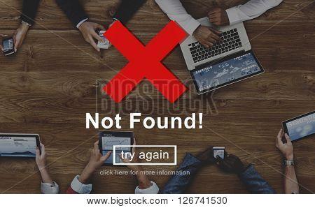 Not Found Error Failure Problems Concept