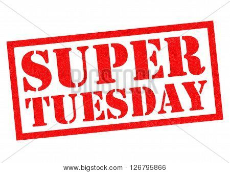 SUPER TUESDAY red Rubber Stamp over a white background.