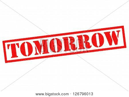 TOMORROW red Rubber Stamp over a white background.