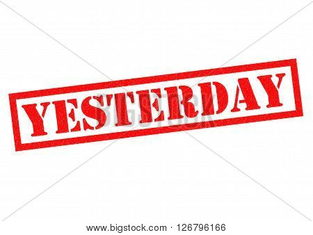 YESTERDAY red Rubber Stamp over a white background.