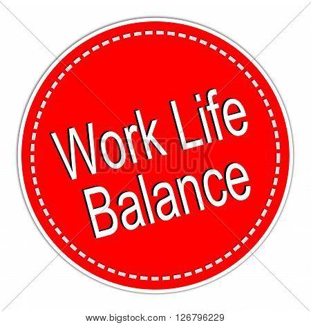 red Work Life Balance sticker on white Background illustration