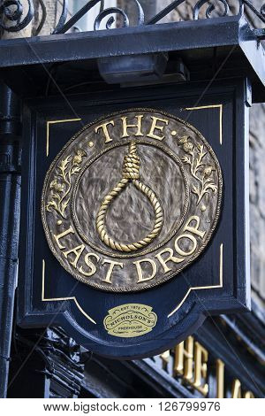 EDINBURGH SCOTLAND - MARCH 9TH 2016: A sign at The Last Drop public house located on Grassmarket in the old town area of Edinburgh on 9th March 2016.