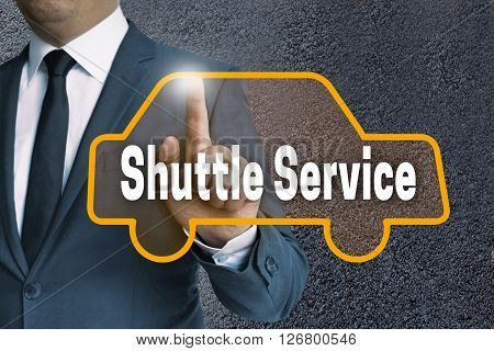 shuttle service car touchscreen operated by businessman concept.