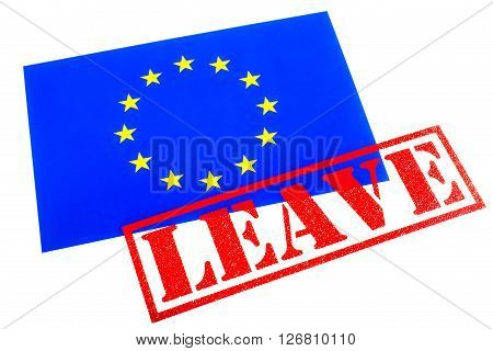 European Union flag branded with a LEAVE Rubber Stamp in reference to the upcoming referendum on Britains membership to the European Union.