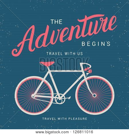 The adventure begins poster. Hand drawn lettering. Isolated on grunge background. Perfect design element. Vector art.