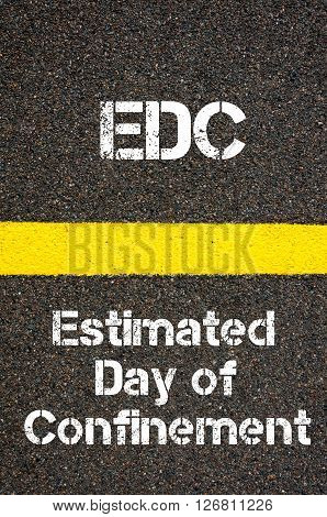 Business Acronym Edc Estimated Day Of Confinement