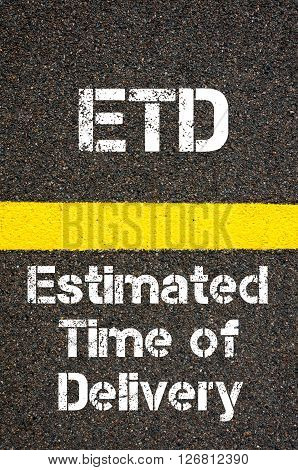 Business Acronym Etd Estimated Time Of Delivery