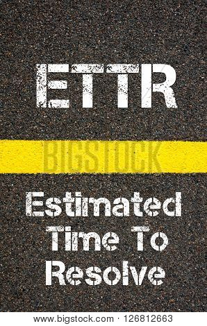 Business Acronym Ettr Estimated Time To Resolve