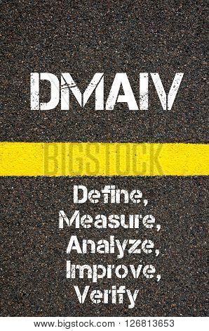 Business Acronym Dmaiv Define, Measure, Analyze, Improve, And Verify