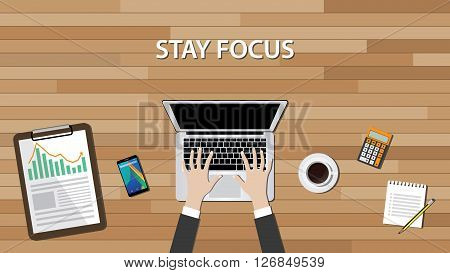 stay focus concept with working desk laptop notebook and calculator vector illustration