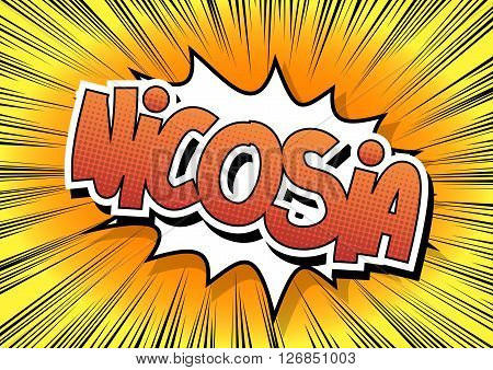 Nicosia - Comic book style word on comic book abstract background.