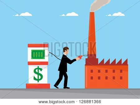 A businessman refueling a factory with Dollars from a pump. A metaphor on global industrial finance.