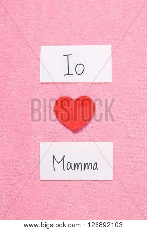 I Love Mom concept in Italian.