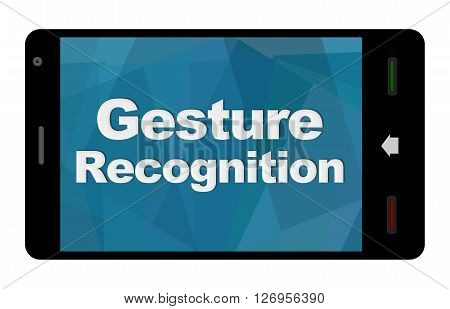 Gesture recognition text written over mobile screen.
