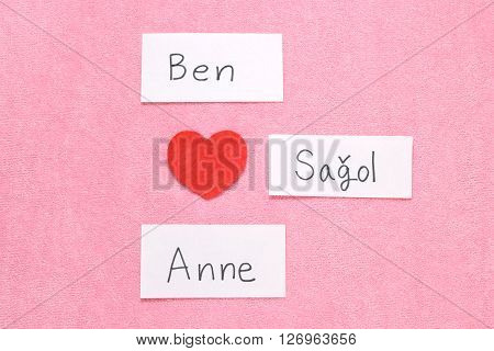 I Love Mom concept in Turkish.