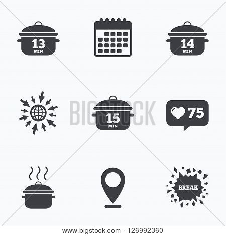 Calendar, like counter and go to web icons. Cooking pan icons. Boil 13, 14 and 15 minutes signs. Stew food symbol. Location pointer.