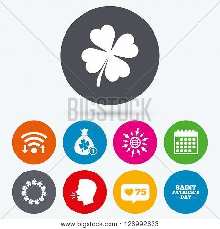 Wifi, like counter and calendar icons. Saint Patrick day icons. Money bag with coin and clover sign. Wreath of quatrefoil clovers. Symbol of good luck. Human talk, go to web.