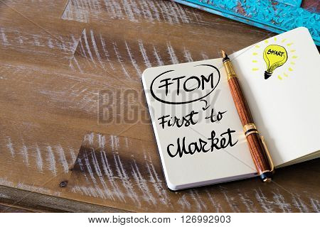 Business Acronym Ftom First To Market