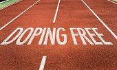Doping Free written on running track poster