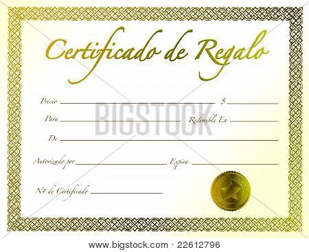 Spanish - Gold Gift Certificate with golden seal and design border.