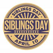 Siblings Day, April 10, Rubber Stamp, Vector Illustration poster