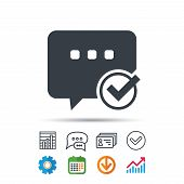 Chat With Tick Icon. Speech Bubble Symbol. Statistics Chart, Chat Speech Bubble And Contacts Signs.  poster