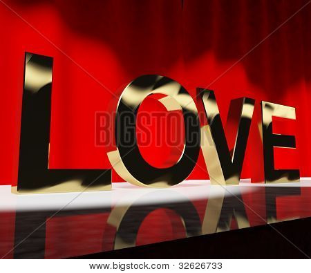 Love Word Showing Heart And Romance For Valentines Or Love Acting