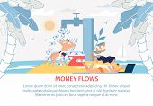 Money Flows Lettering Flat Poster With Promoting Text. Remote Work And Freelance. Profitable Investm poster