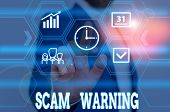 Writing Note Showing Scam Warning. Business Photo Showcasing Caution Of Unsolicited Email Claims The poster