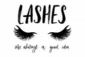 Vector Handwritten Quote About Lashes. Motivation And Inspiration Quotes For Lash Extensions Maker,  poster