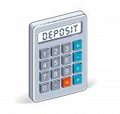Bank Deposit Concept, Calculator With Deposit Lettering Isolated On White Background. Vector 3d Isom poster