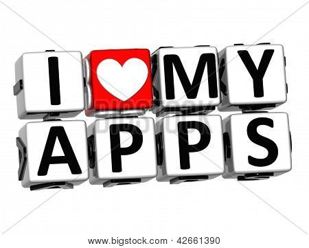 3D I Love My Apps Button Click Here Block Text